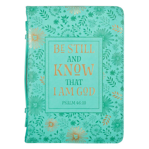 Be Still and Know Turquoise Faux Leather Fashion Bible Cover - Psalm 46:10