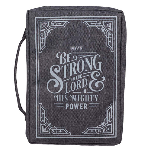 Be Strong in the LORD Gray Value Bible Cover - Ephesians 6:10