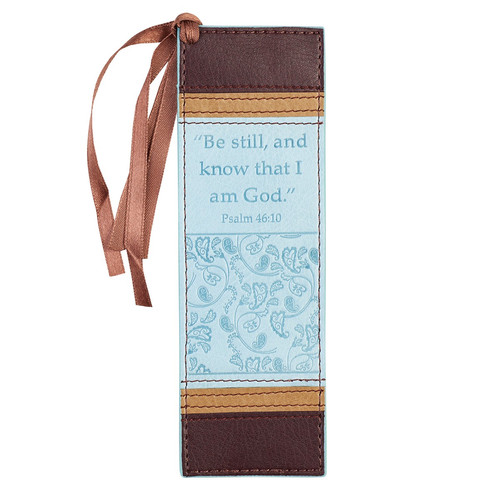 Be Still and Know That I Am God Faux Leather Bookmark - Psalm 46:10