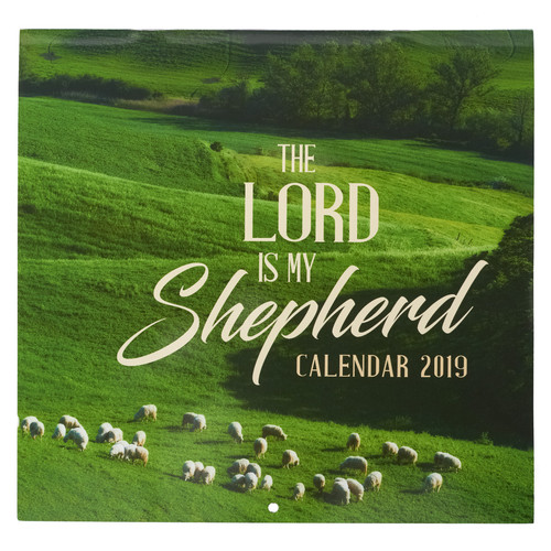 The Lord is my Shepherd - Psalm 23:1-2 2019 Large Wall Calendar