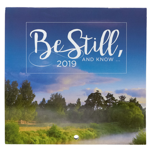 Be Still and Know - Psalm 16:10 2019 Small Wall Calendar
