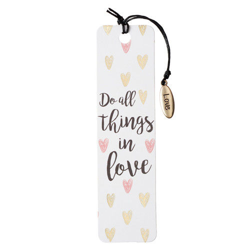 Do All Things in Love Bookmark with Charm