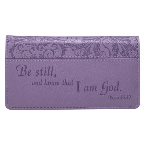 Be Still - Psalm 46:10 Checkbook Cover