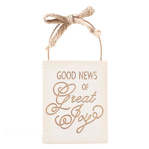 Good News of Great Joy Resin Christmas Ornament