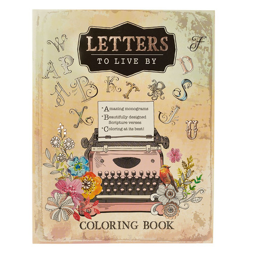 Letters to Live By Coloring Book