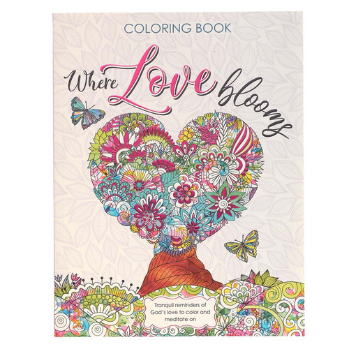 Where Love Blooms Coloring Book for Adults