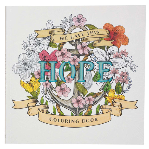 We Have This Hope Inspirational Coloring Book for Adults