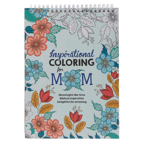 Inspirational Coloring for Mom Coloring Book