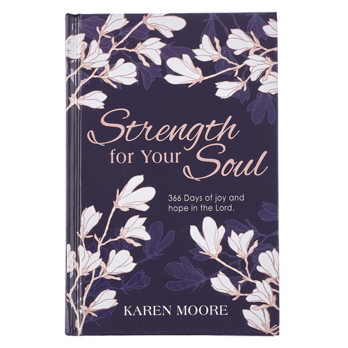Strength For Your Soul Hardcover Devotional - Psalm 31:24