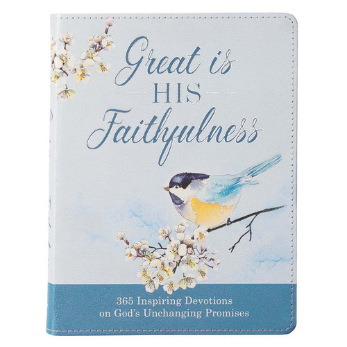 Great Is His Faithfulness Daily Devotional for Women