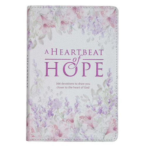 A Heartbeat of Hope Devotional for Women