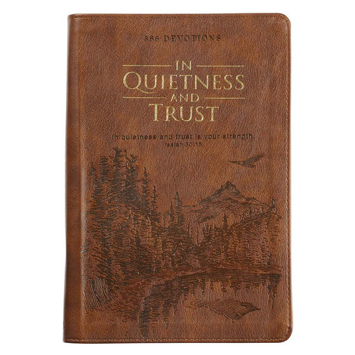 In Quietness and Trust Brown Zippered Faux Leather Daily Devotional