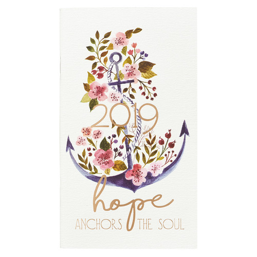 Hope Anchors the Soul - Hebrews 6:19 2019 Small Daily Planner