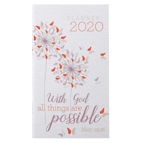 With God All Things are Possible: 2020 Small Daily Planner - Matthew 19:26