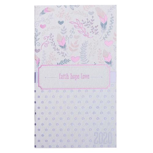 Faith Hope Love: 2020 Small Daily Planner