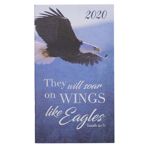 On Wings Like Eagles: 2020 Small Daily Planner - Isaiah 40:31