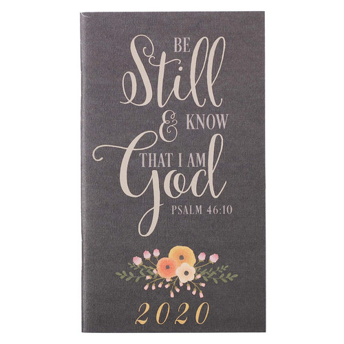 Be Still and Know: 2020 Small Daily Planner - Psalm 46:10