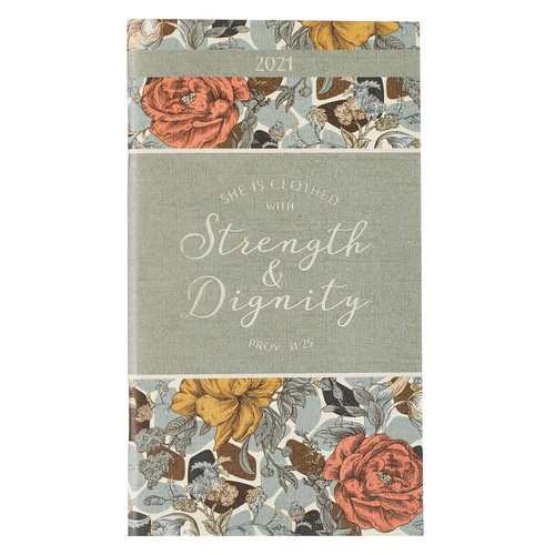 Strength & Dignity 2021 Small Daily Planner - Proverbs 31:25