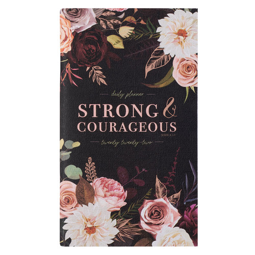 2022 Strong and Courageous Daily Planner - Joshua 1:9
