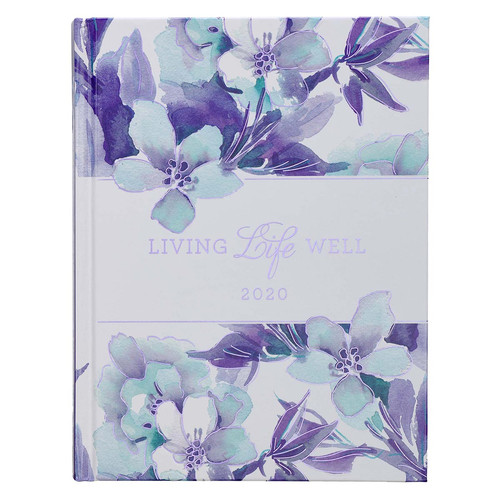 Living Life Well Daily Planner for Women 2020 - Psalm 16:11