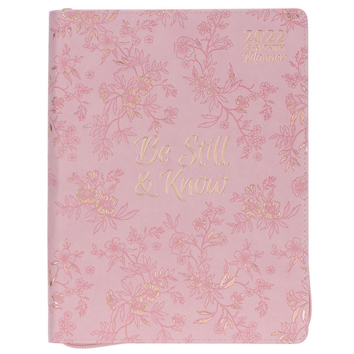 2022 Be Still Large Zippered Pink Faux Leather 18-month Planner for Women - Psalm 46:10
