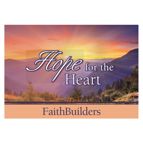 Hope for the Heart Faithbuilders