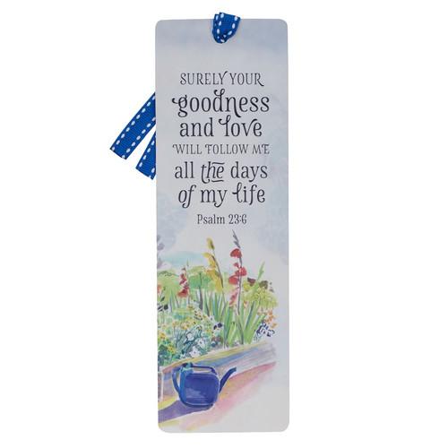 Goodness and Love Premium Cardstock Bookmark - Psalm 23:6