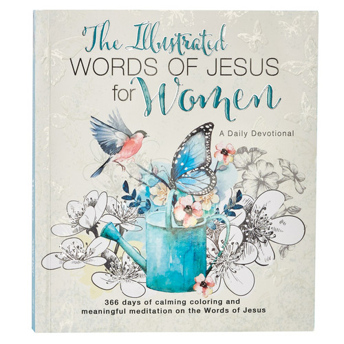 Illustrated Words of Jesus for Women by Carolyn Larsen Devotional