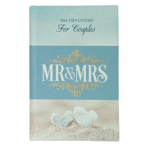 Mr and Mrs 366 Devotions for Couples in Hardcover