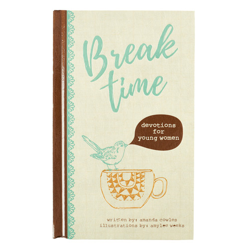Break Time Devotions for Young Women - Hardcover