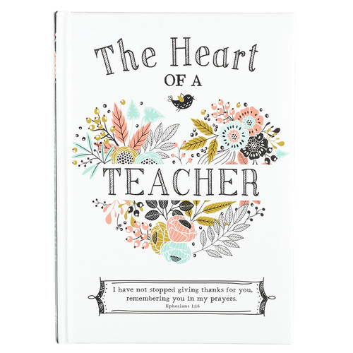 The Heart of a Teacher Gift Book
