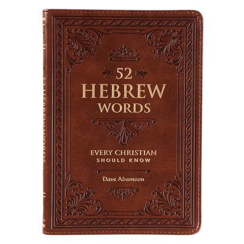 52 Hebrew Words Every Christian Should Know