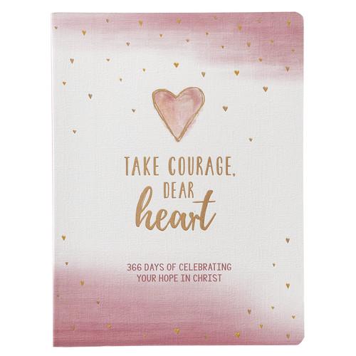 Take Courage, Dear Heart - Devotional