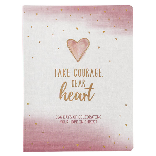 Take Courage, Dear Heart