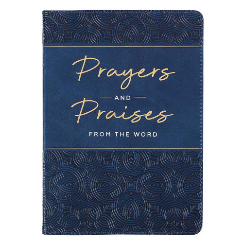 Prayers and Praises From the Word Gift Book