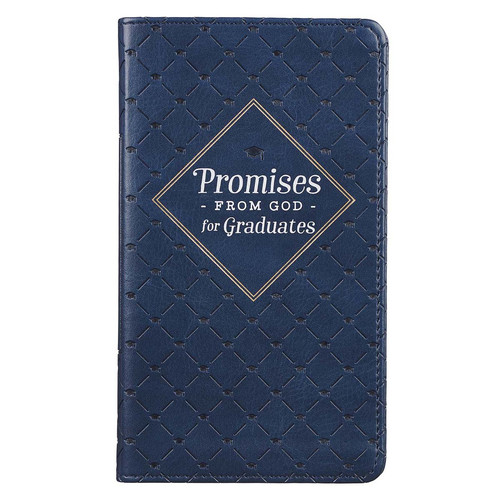Promises from Gods Word for Graduates Navy Faux Leather Promise Book