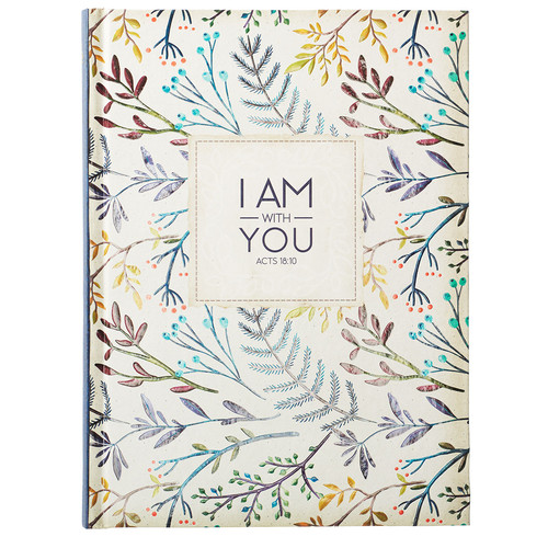 I Am With You - Acts 18:10 Journal