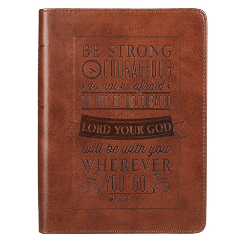 Be Strong and Courageous in Brown - Joshua 1:9 Journal