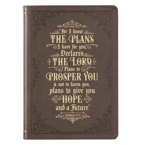 For I Know the Plans Taupe Faux Leather Classic Journal - Jeremiah 29:11