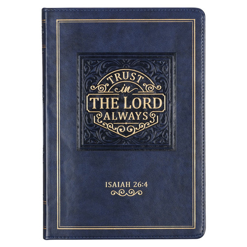 Trust in the LORD Navy Faux Leather Classic Journal - Isaiah 26:4