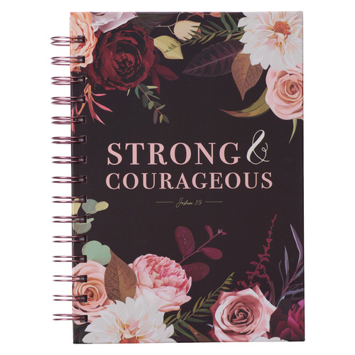 Strong and Courageous Merlot Bouquet Large Wirebound Journal - Joshua 1:9