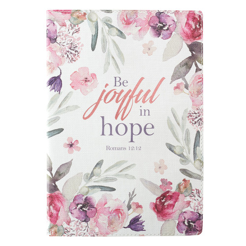 Be Joyful in Hope - Romans 12:12 Journal