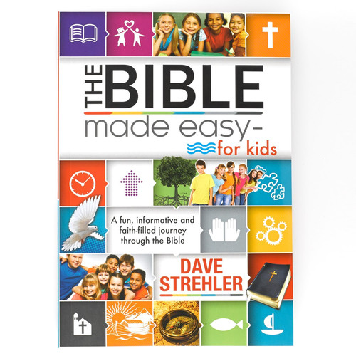 The Bible Made Easy For Kids by Dave Strehler
