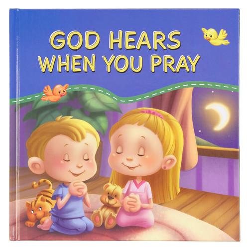 God Hears When You Pray