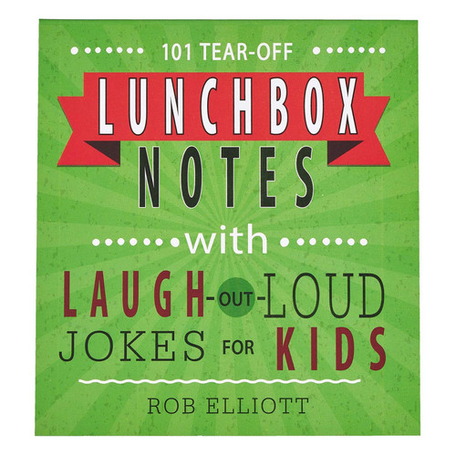 101 Lunchbox Notes with Laugh-Out-Loud Jokes for Kids