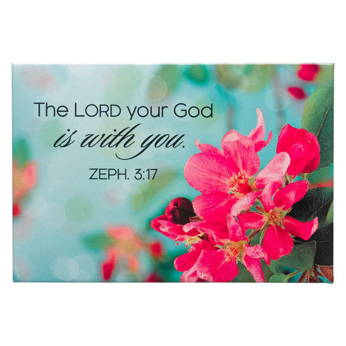 The Lord is With You Magnet - Zephaniah 3:17