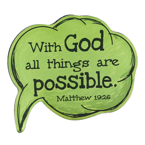With God All Things are Possible Speech Bubble Magnet in Green - Matthew 19:26