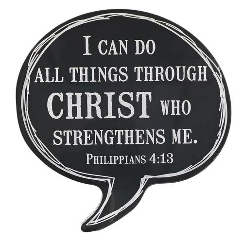 Through Christ - Philippians 4:13 Speech Bubble Magnet