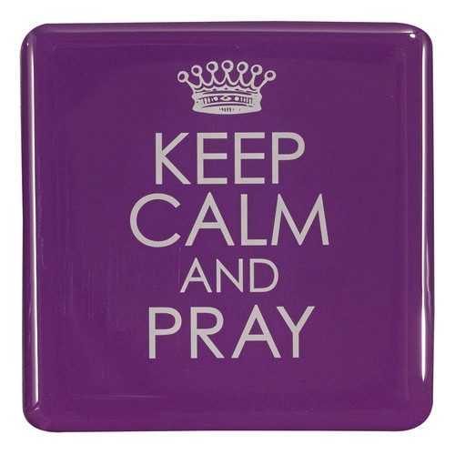 Keep Calm And Pray Inspirational Magnet