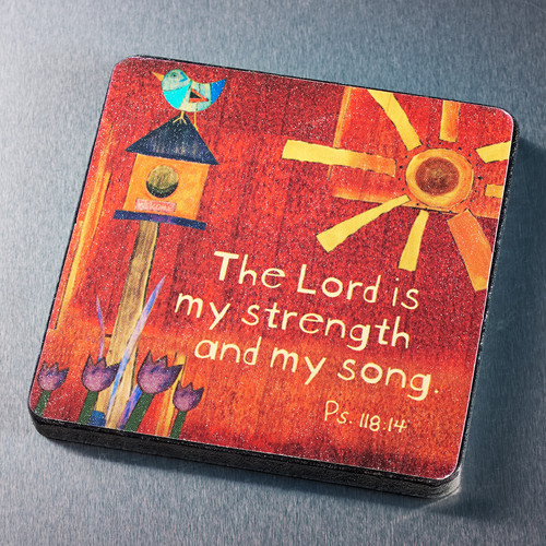 The Lord is My Strength Wood Magnet - Psalm 118:14